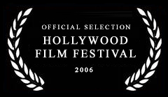 official selection hollywood film festival 2006